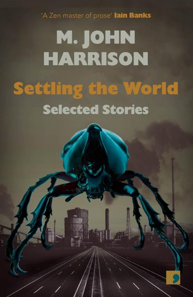 Settling the World by M. John Harrison