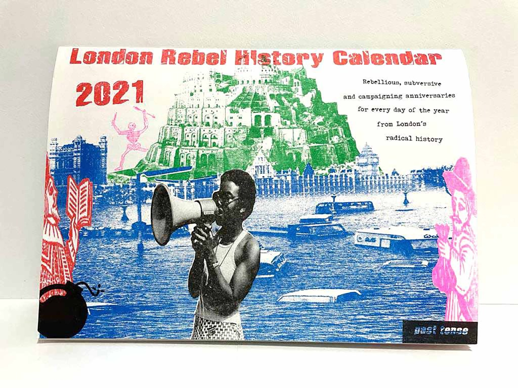 London Rebel History Calendar 2021
