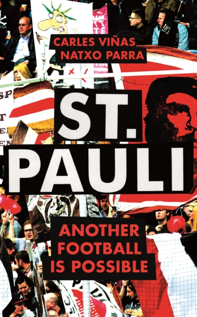 St. Pauli : Another Football is Possible
