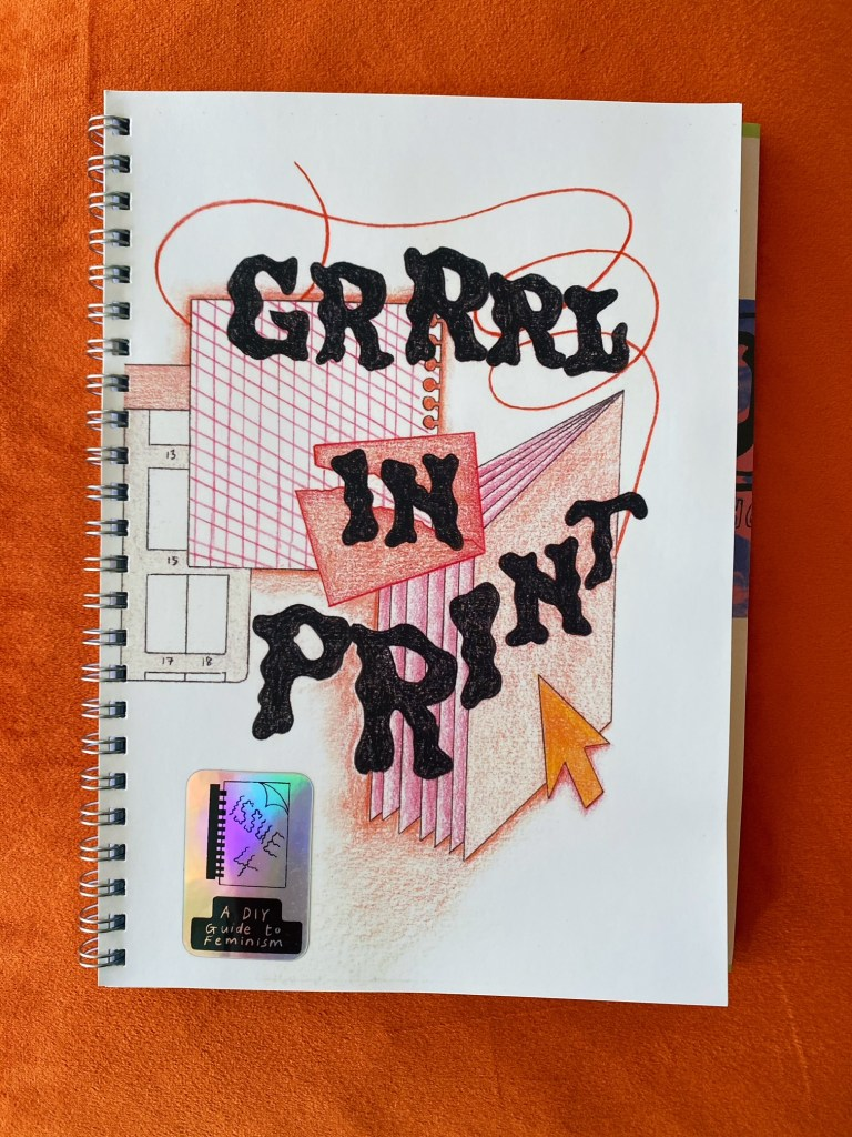 Grrrl in Print #4 – A DIY Guide to Feminism