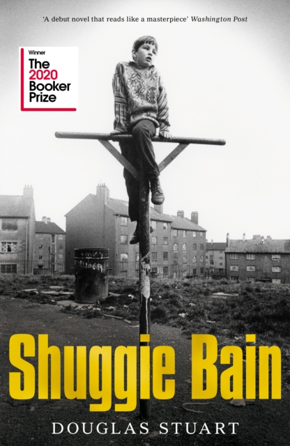 Shuggie Bain : Shortlisted for the Booker Prize 2020