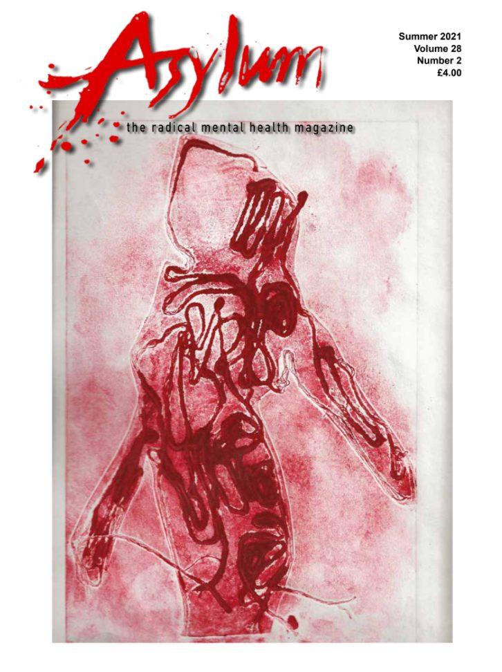 Asylum Magazine Vol 28.2 -The Radical Mental Health Magazine