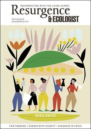 Resurgence & Ecologist #324 – Resilience