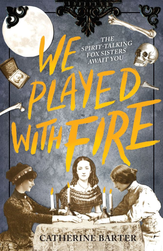 We Played With Fire by Catherine Barter [signed]