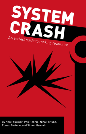 System Crash – An activist guide to making revolution