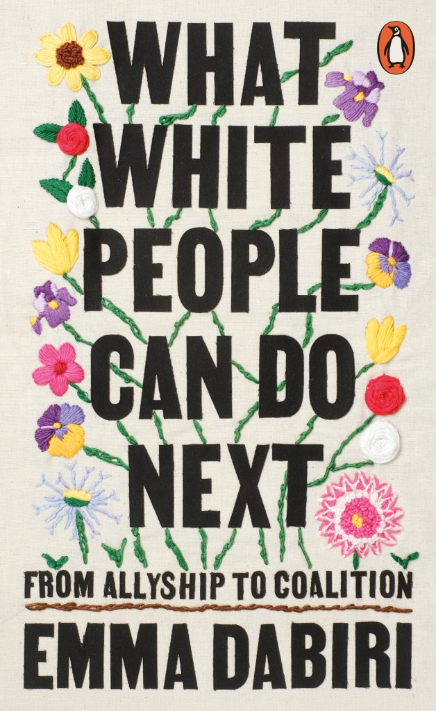 What White People Can Do Next : From Allyship to Coalition