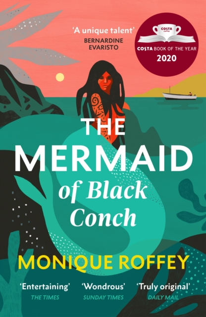 The Mermaid of Black Conch : The spellbinding winner of the Costa Book of the Year and perfect novel for summer