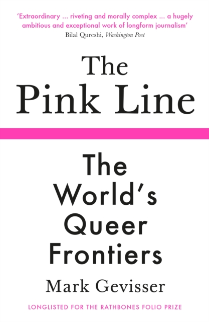 The Pink Line : The World's Queer Frontiers
