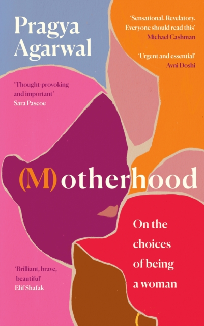 (M)otherhood : On the choices of being a woman