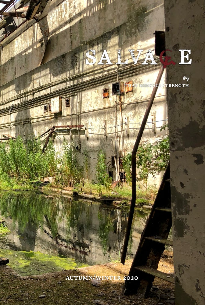 Salvage Magazine #9: That Hideous Strength