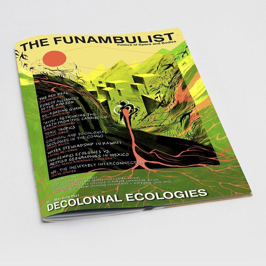 The Funambulist #35 – Decolonial Ecologies
