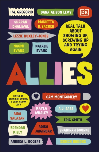Allies : Real Talk About Showing Up, Screwing Up, And Trying Again