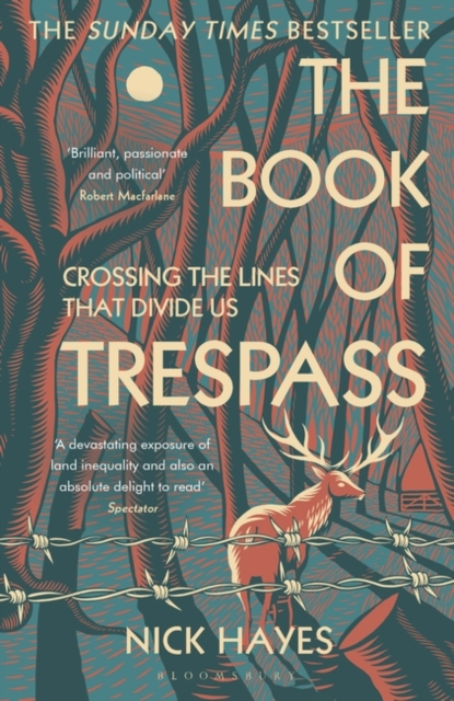 The Book of Trespass : Crossing the Lines that Divide Us