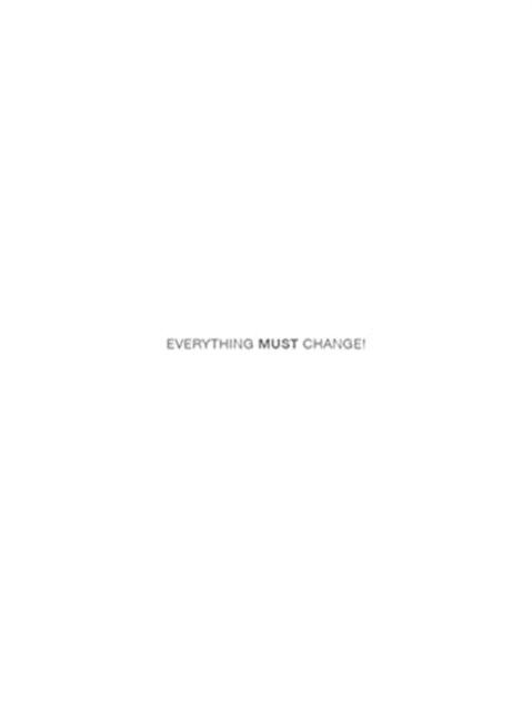Everything Must Change! : The World after Covid-19