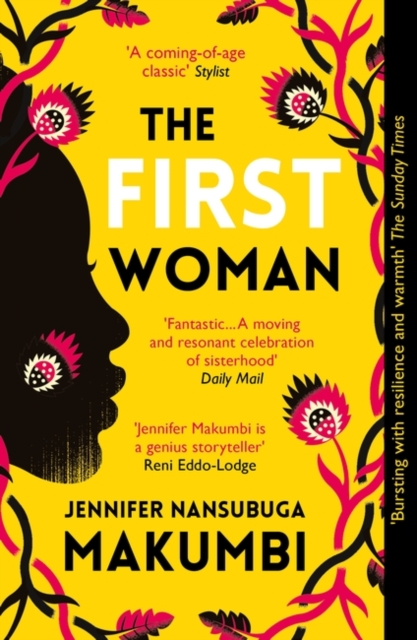 The First Woman : 'Fantastic… Packed with passion and drama' Daily Mail