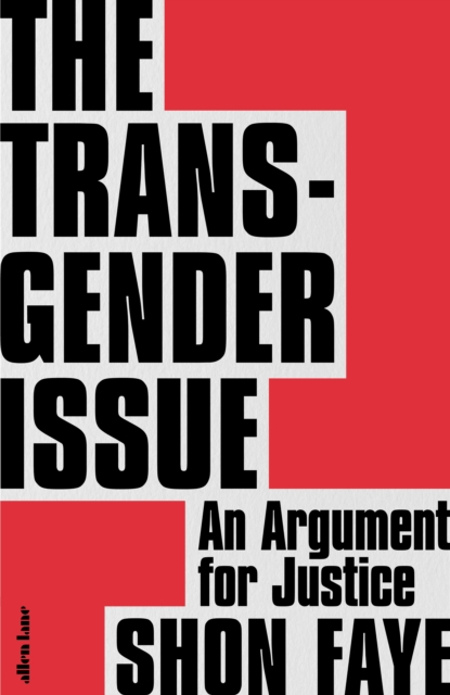 The Transgender Issue: An Argument For Justice [with signed book plate]