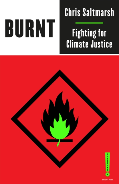 Burnt : Fighting for Climate Justice