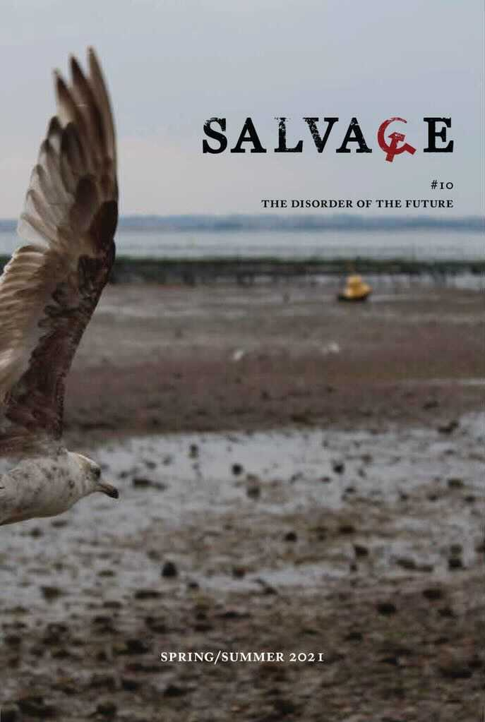 Salvage Magazine #10: The Disorder of the Future