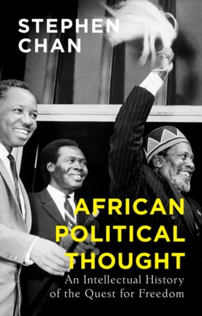 African Political Thought : An Intellectual History of the Quest for Freedom
